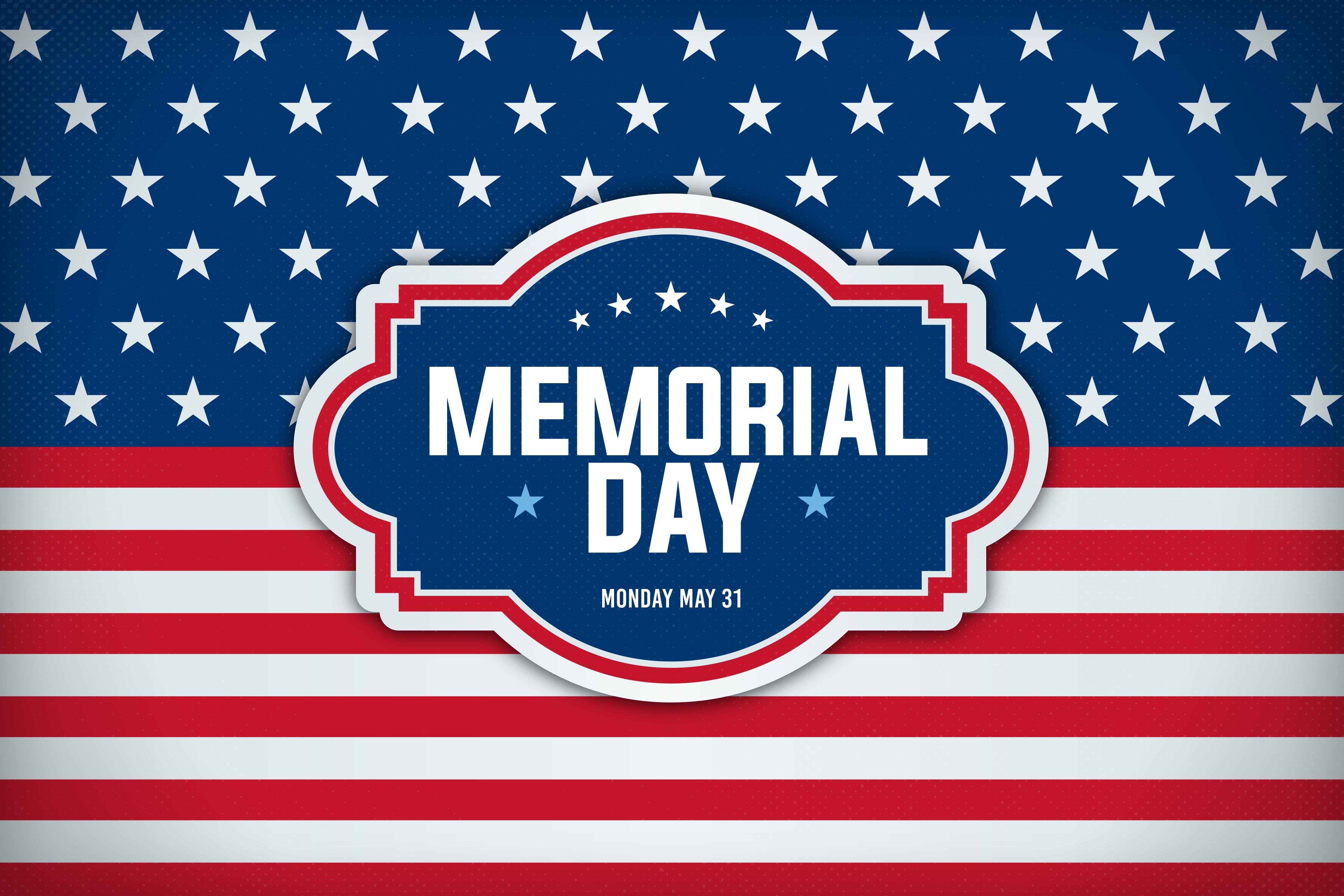 CLOSED: Memorial Day