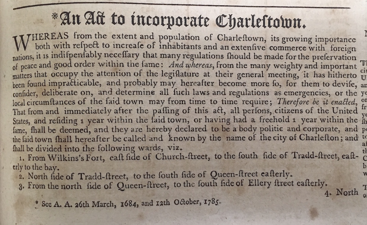 Grimke laws of 1790 identify the city's name as Charlestown