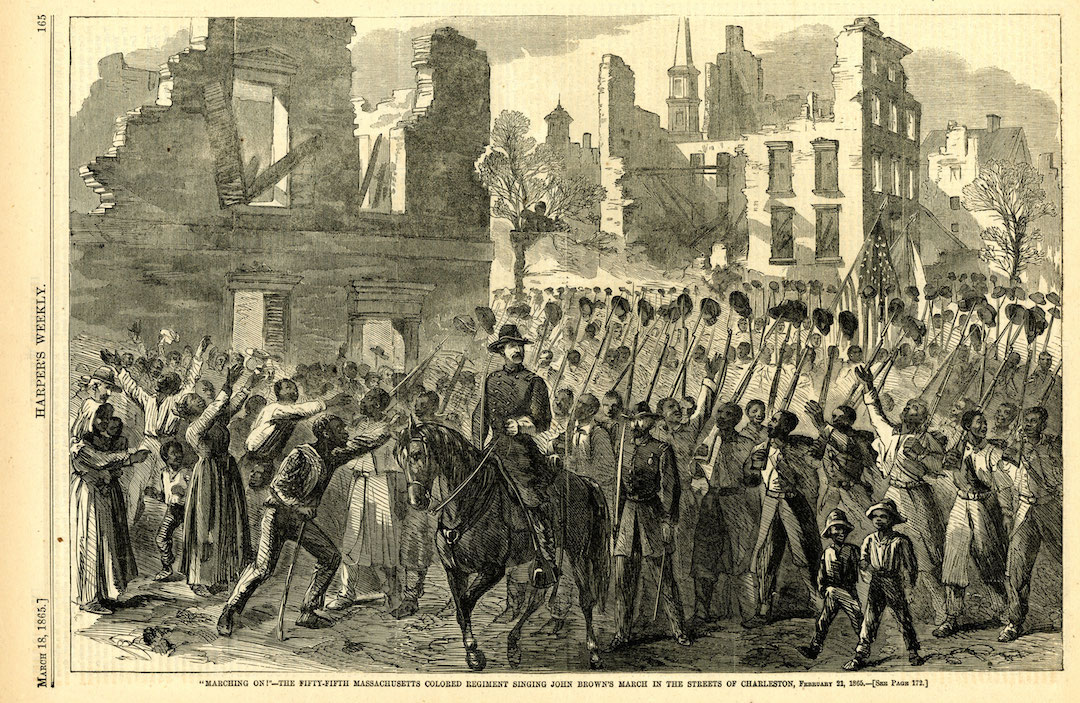 The 55th Massachusetts Colored Regiment singing in the streets of Charleston in 1865.
