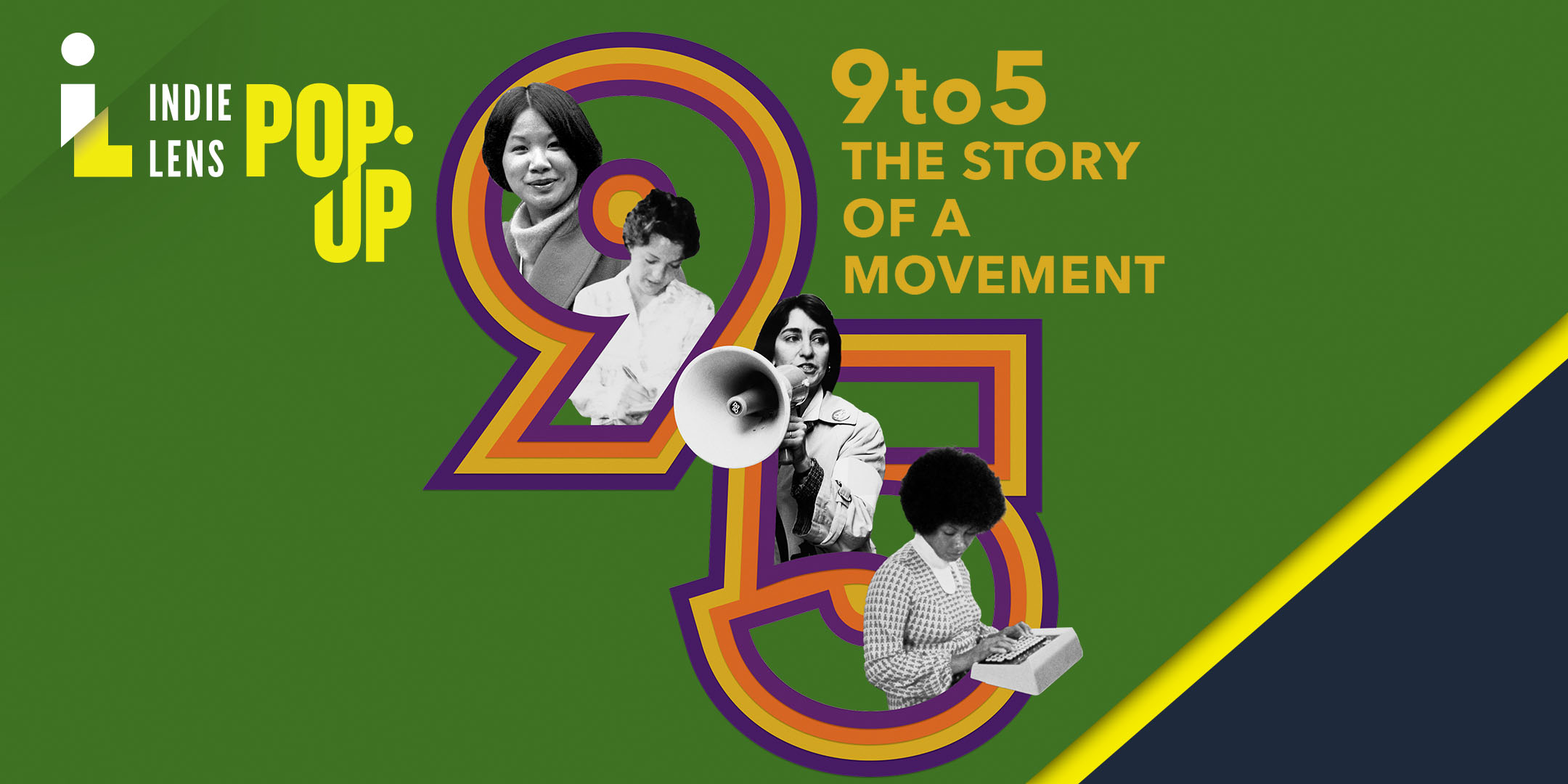 Indie Lens Pop-Up: 9to5: The Story of a Movement