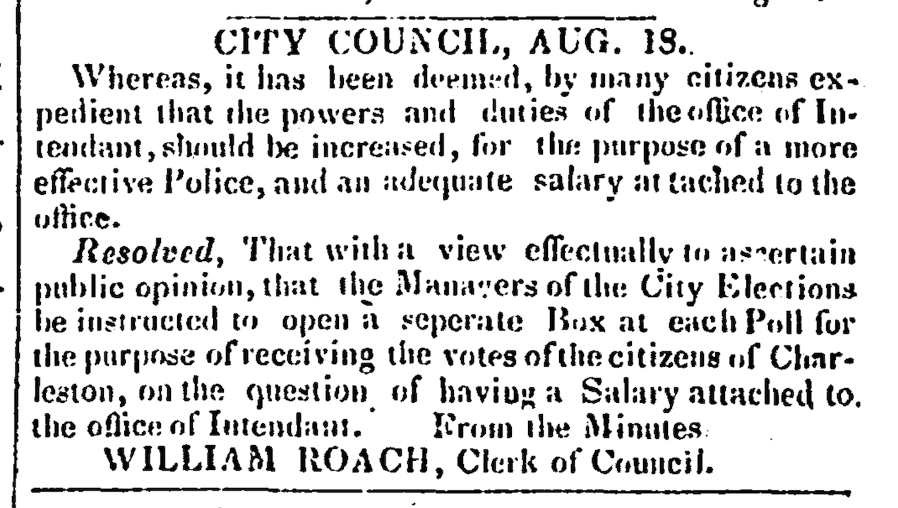 A notice in the August 21, 1822 edition of the Charleston Courier to vote on the intendant receiving a salary.
