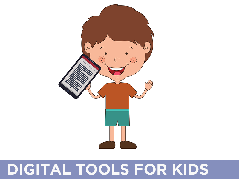 Children - Digital Tools