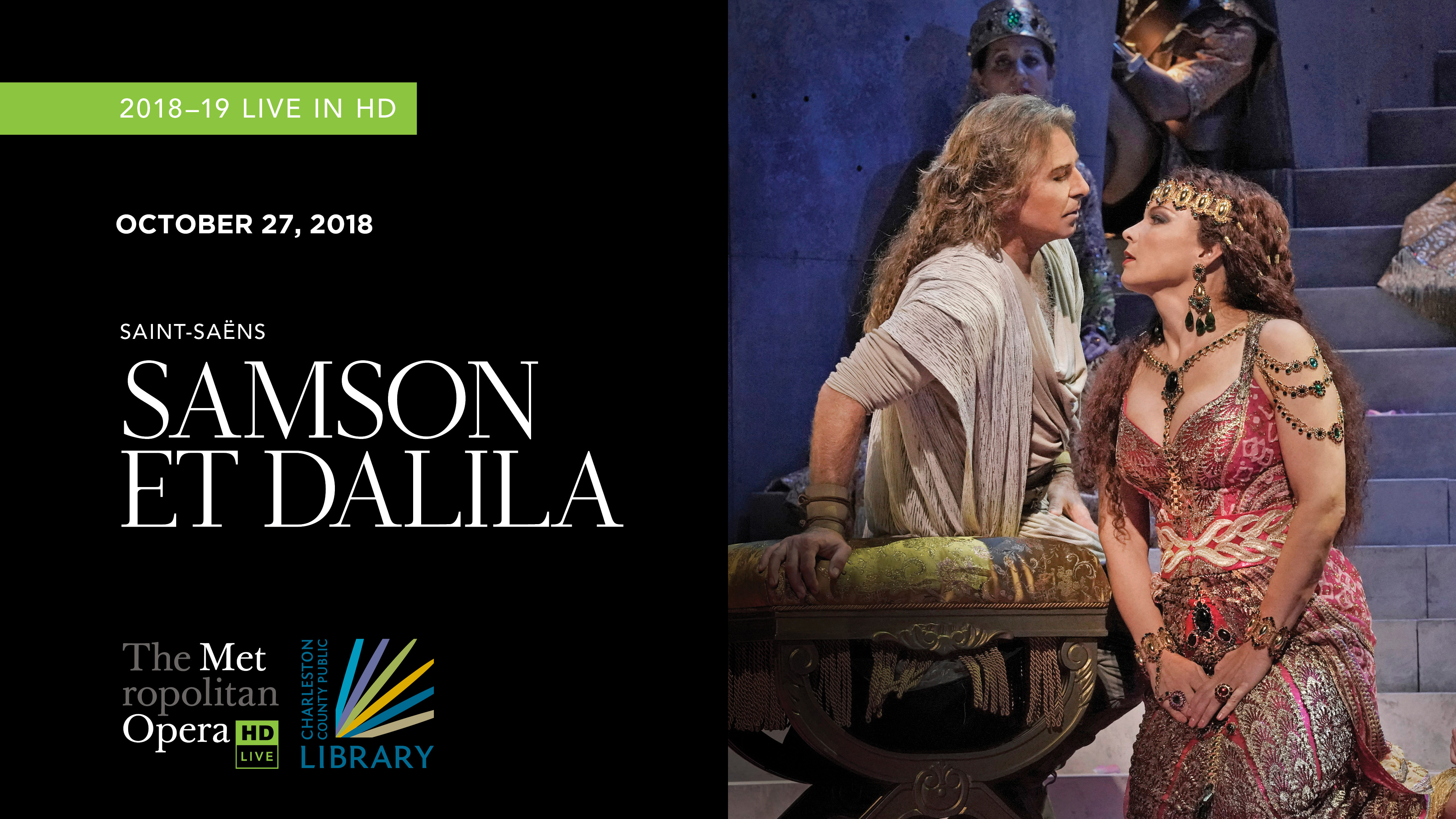 "MET Opera Saint-Saens' ""Samson et Dalila"" 2018"