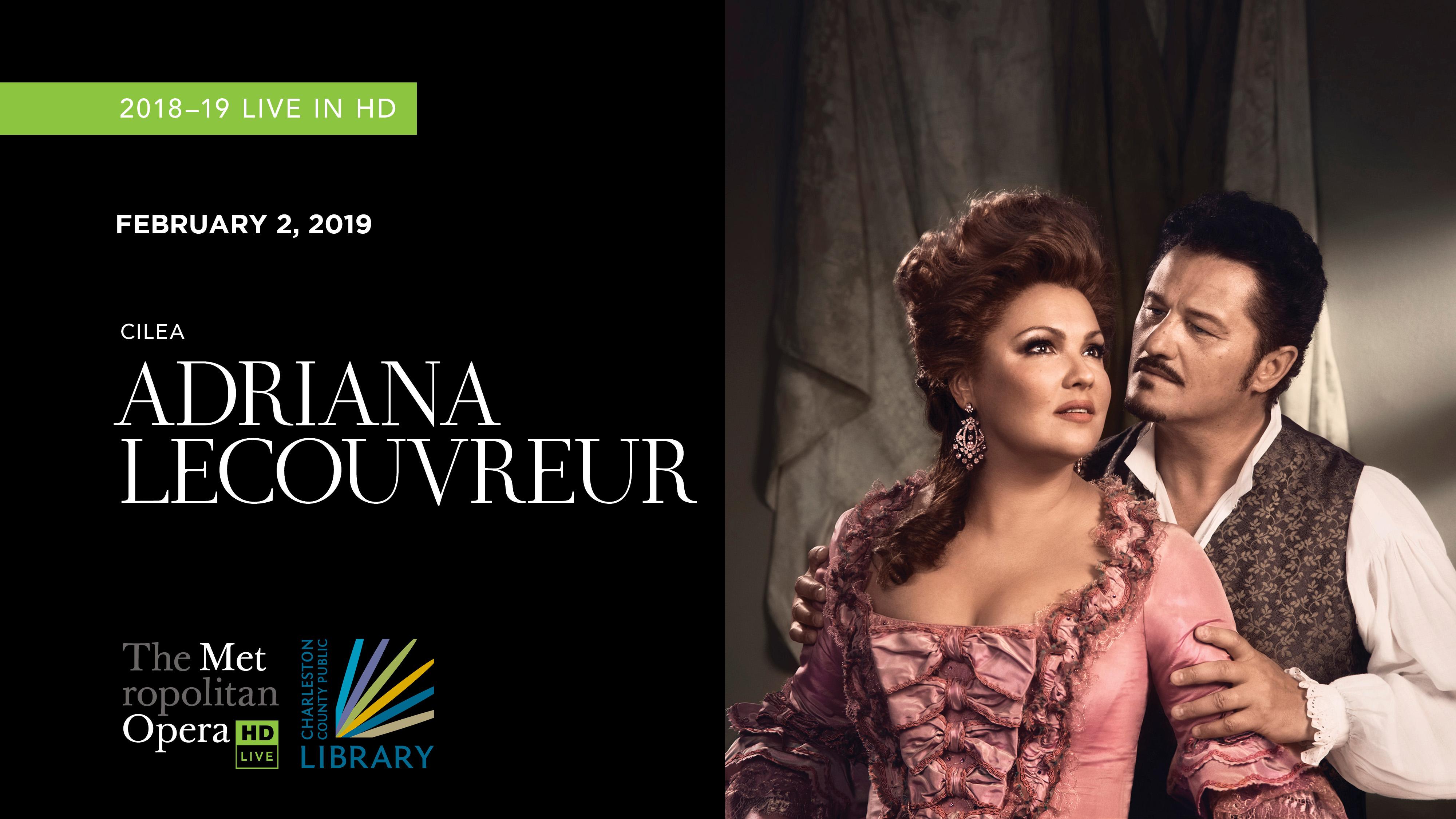 "MET Opera ""Adriana Lecouvreur"" 2018"