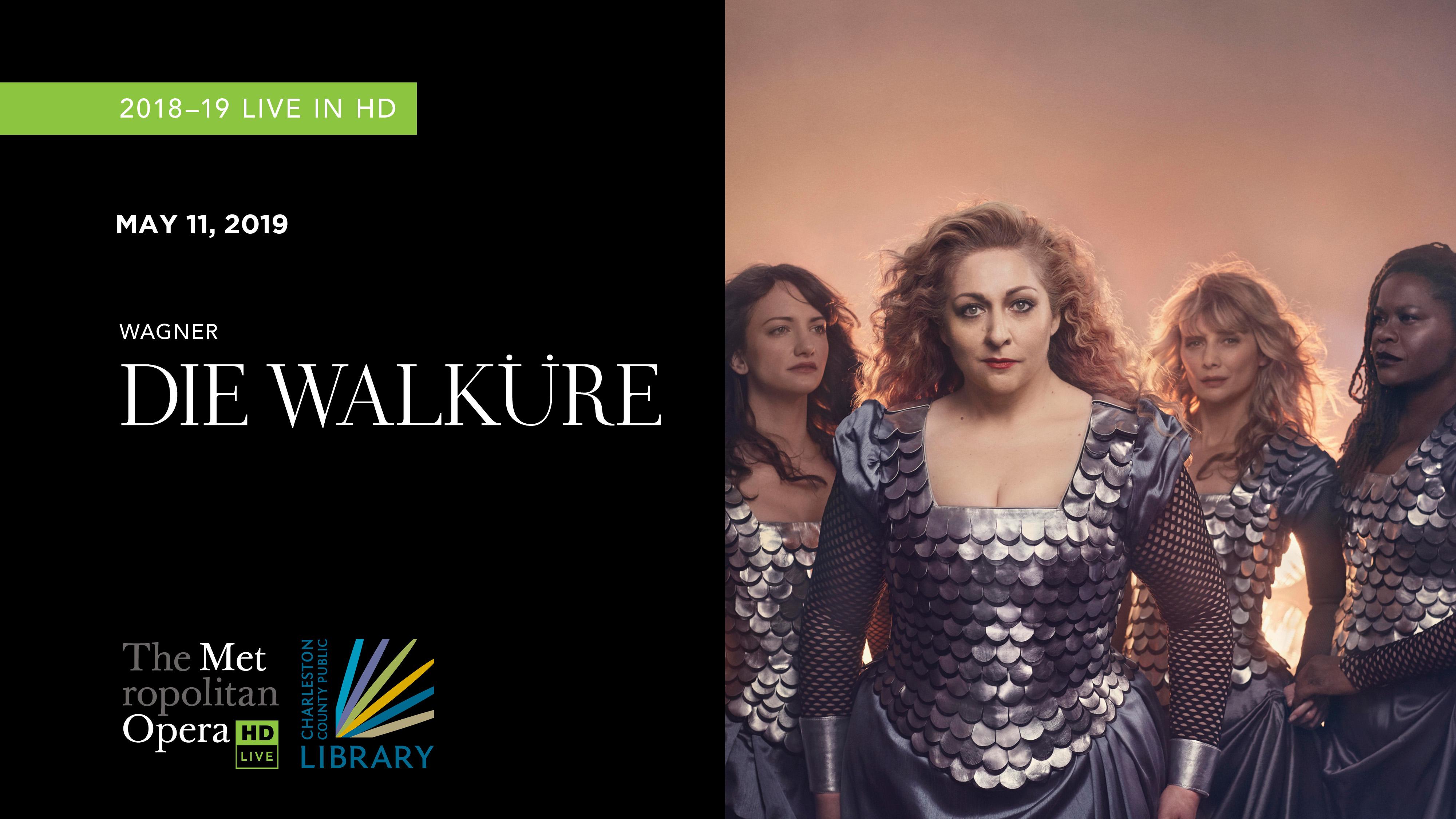 """MET Opera """"Die Walkure"""" 2018"""