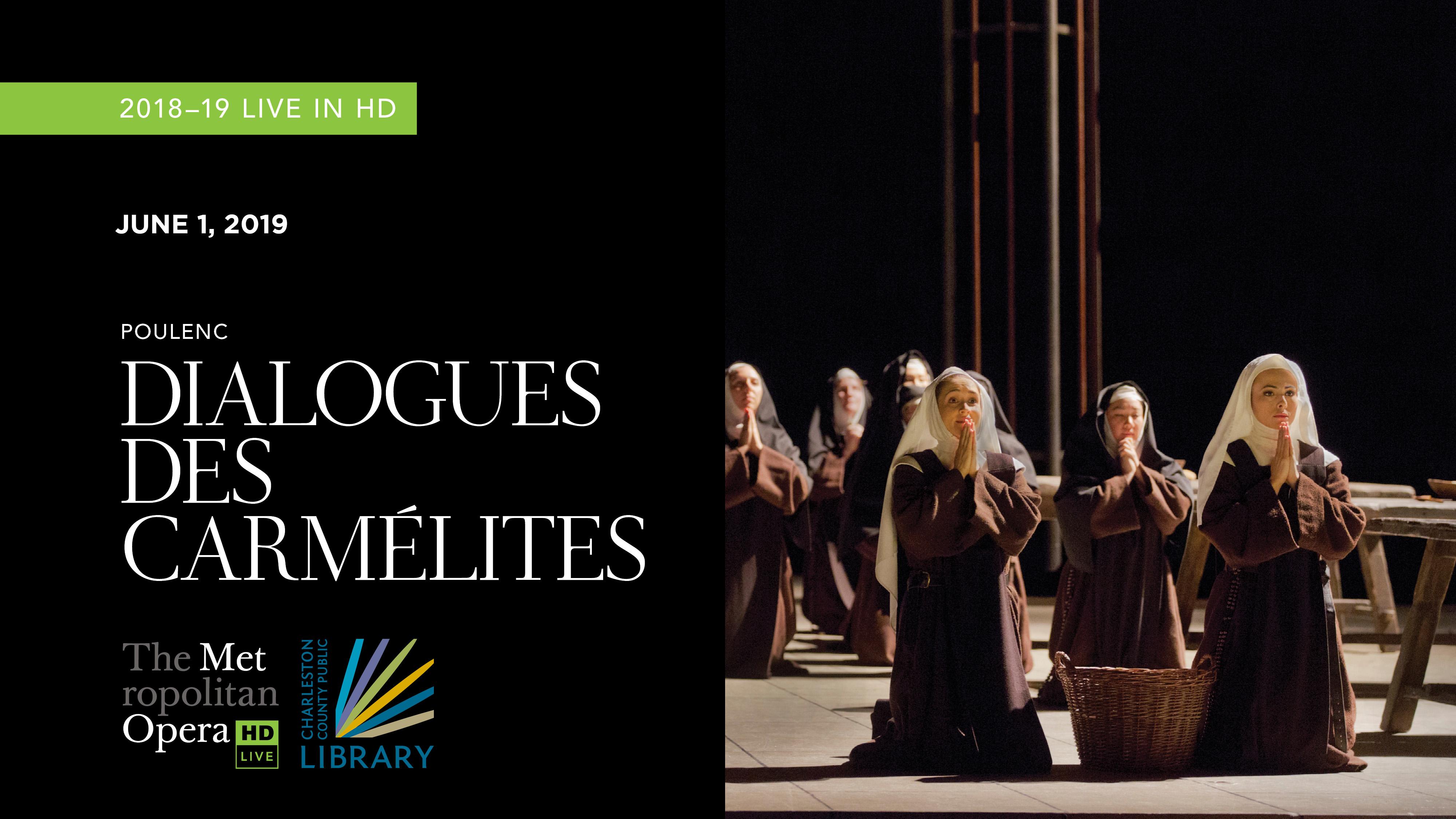 """MET Opera """"Dialogues des Carmelites"""" 2018"""