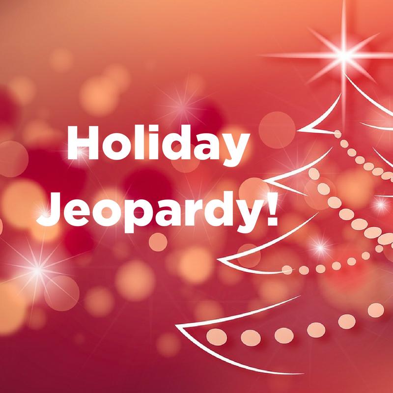 Holiday Jeopardy!