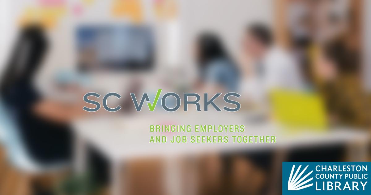 Workforce Development Spotlight: SC Works
