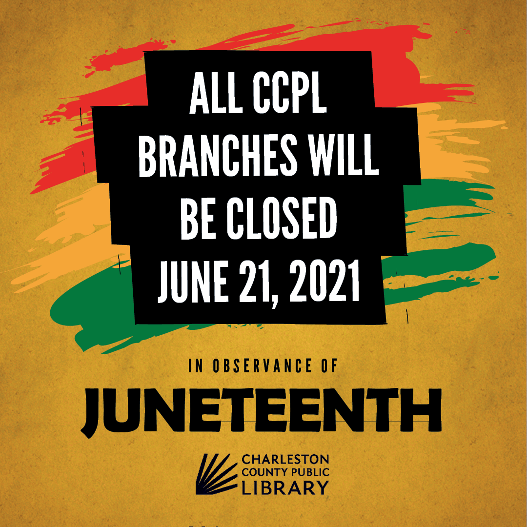 Library closed on Monday, June 21 in observance of Juneteenth