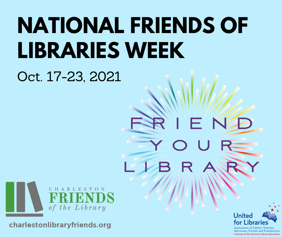 CCPL celebrates the Charleston Friends of the Library during National Friends of Libraries Week