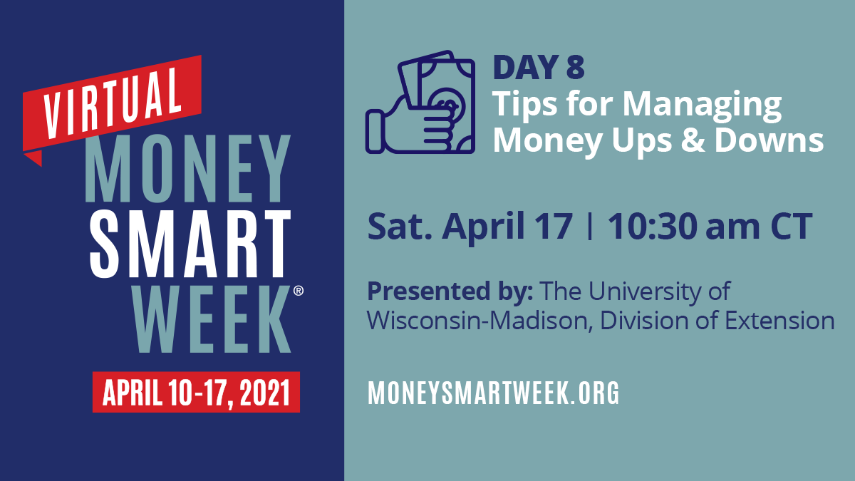 Money Smart Week: Tips for Managing Money Ups and Downs