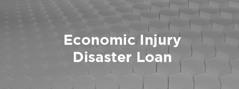 The Economic Injury Disaster Loan